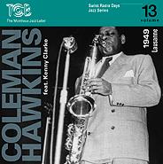 COLEMAN HAWKINS - Lausanne 1949 [Swiss Radio Days Jazz Series, Vol. 13] cover